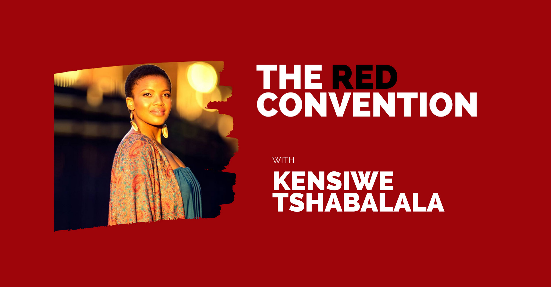 The Red Convention Kensiwe Tshabalala
