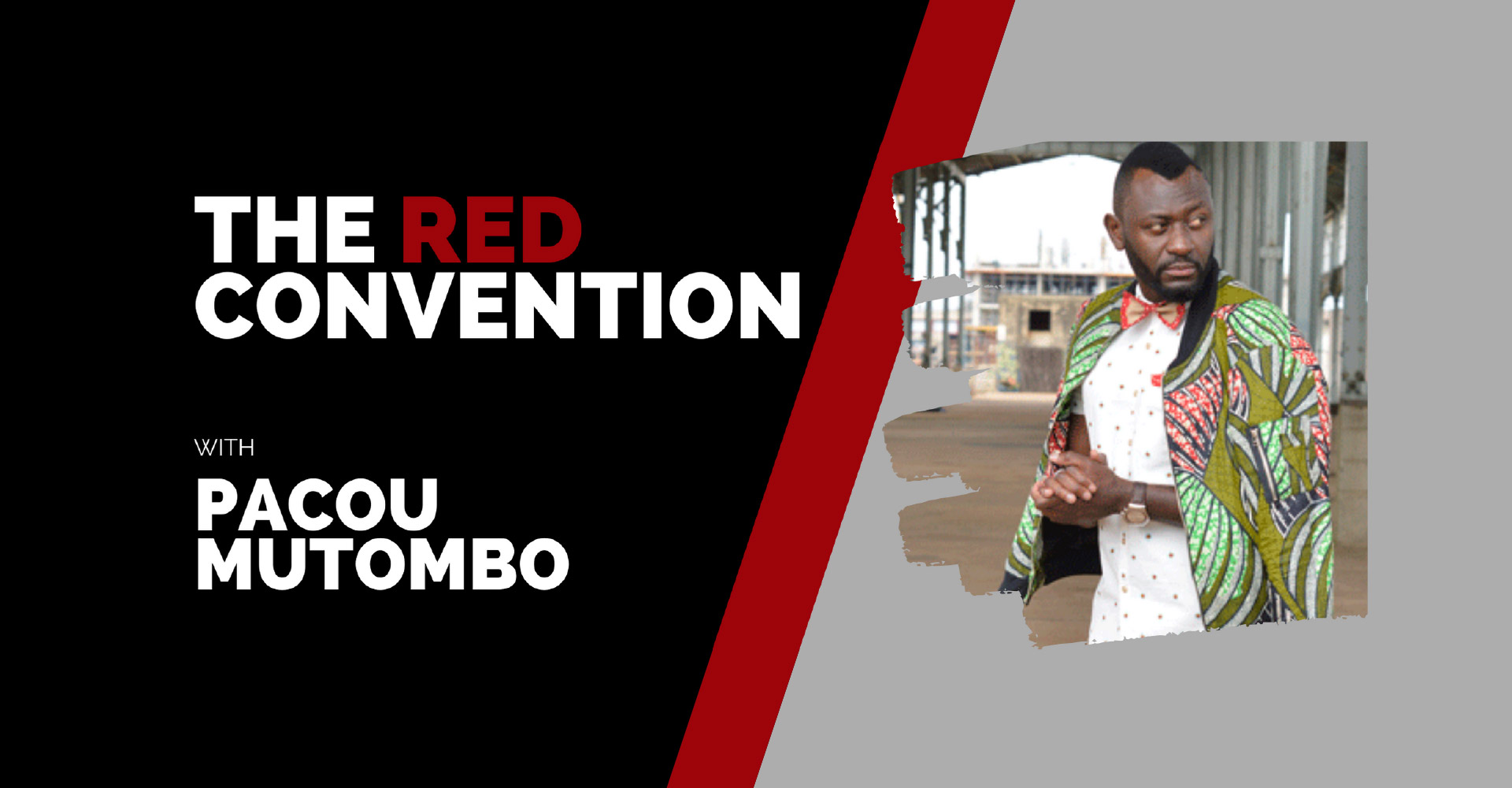 The Red Convention Pacou Mutombo