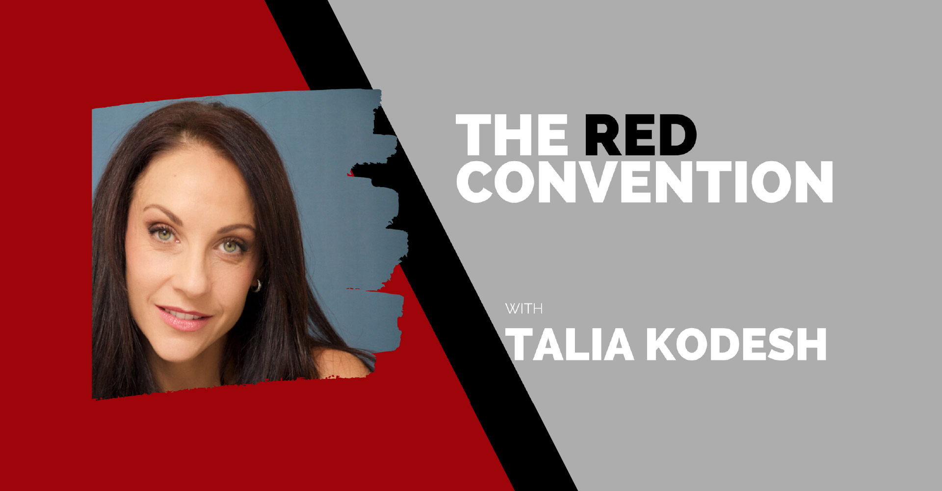 The Red Convention Talia Kodesh
